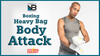 The Ultimate 20 Minute Heavy Bag Body Attack Workout