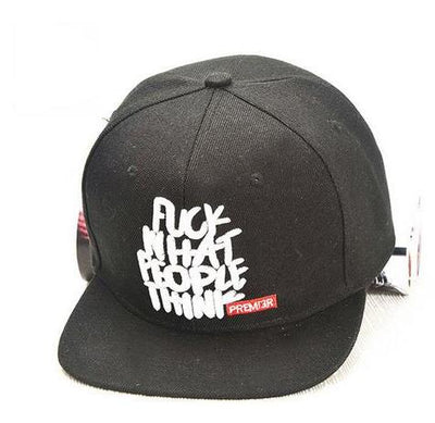 F**K WHAT PEOPLE THINK - Embroidered Snapback