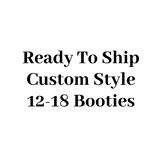 "RTS Custom Style Booties 12-18 Months - 5.5"" Sole"