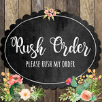 RUSH ORDER ADD ON!