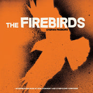 "STEFAN PASBORG ""The Firebirds"" (180g vinyl LP)"