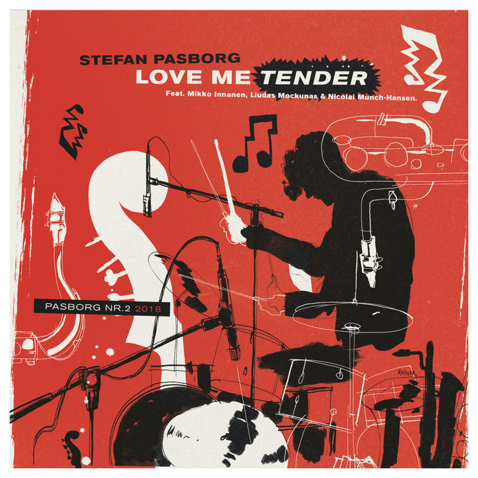 #2 - STEFAN PASBORG ''LOVE ME TENDER'' (limited edition vinyl EP)