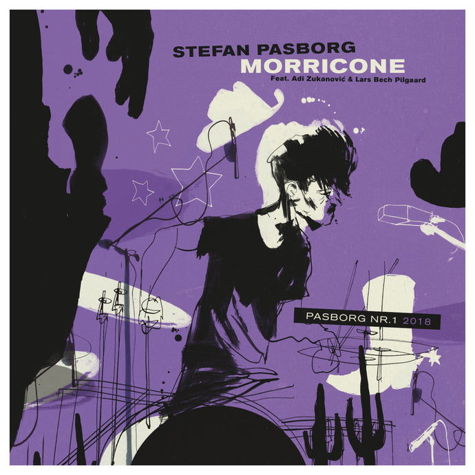 #1 - 2018 - STEFAN PASBORG ''MORRICONE'' (limited edition vinyl EP)