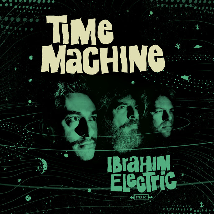 IBRAHIM ELECTRIC - Time Machine - (CD)