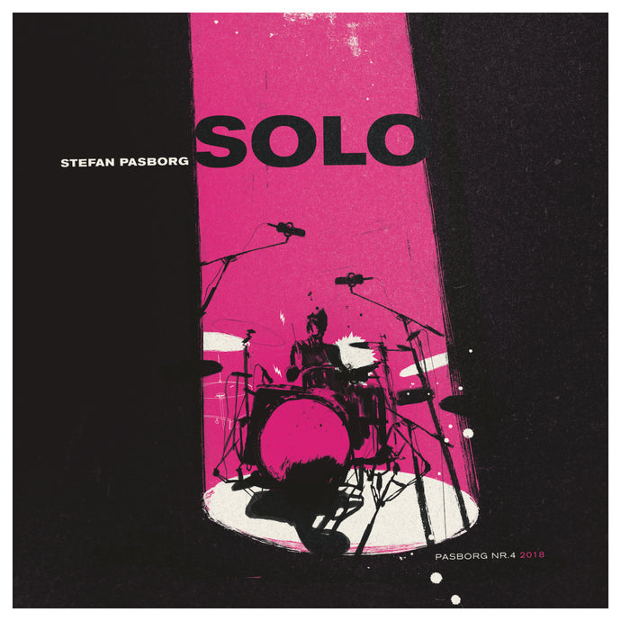 #4 - 2018 - STEFAN PASBORG ''SOLO'' (limited edition vinyl EP)