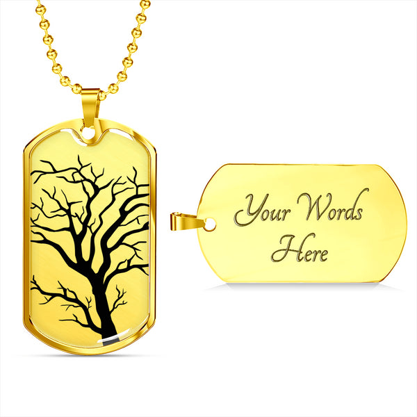 Branch Tree on Surgical Steel or 18k GF on SS - Luxury Dog Tag & Military Ball Chain