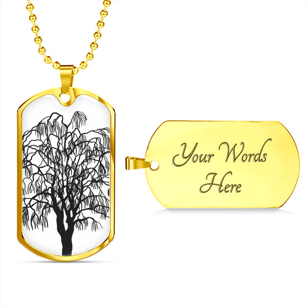 Willow Tree on White - Lux. SS or 18k GF on SS Dog Tag & Military Ball Chain