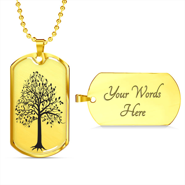 Tupelo Tree on SS or 18k GF on Surgical Steel - Lux. Dog Tag & Ball Chain