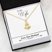 To My Wife, You're Everything To Me - Necklace