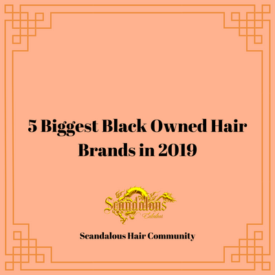 5 Biggest Black Owned Hair Care Brands