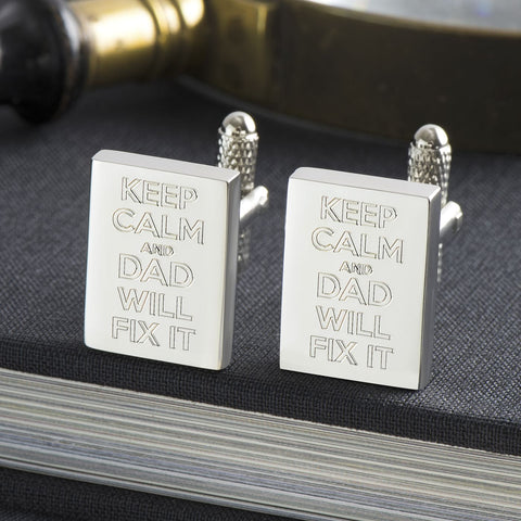 Keep Calm & Dad Will Fix It Engraved Silver Cufflinks