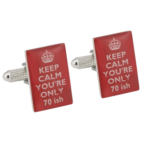 Keep Calm You're Only 70 ish Cufflinks