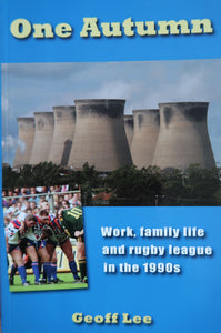 One Autumn, Work, Family Life, and Rugby League in the 1990's
