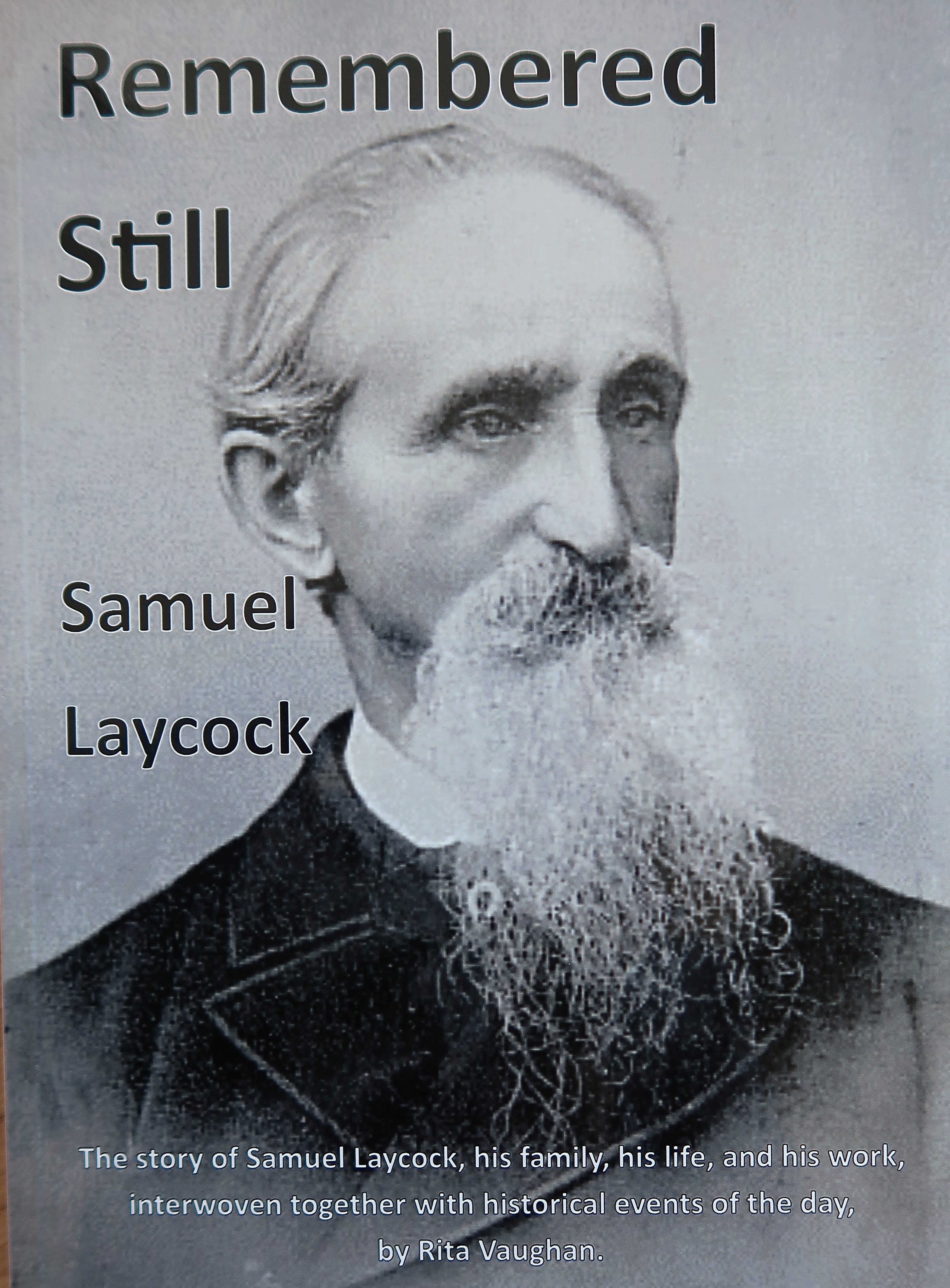 Remembered Still, Samuel Laycock