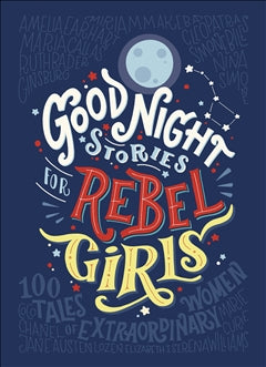 Books Good Night Stories For Rebel Girls - Word Play - The Modern Playroom