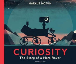 Books Curiosity : The Story of a Mars Rover - Word Play - The Modern Playroom