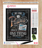 Be Like A Postage Stamp Blackboard - Diamond Art Kit