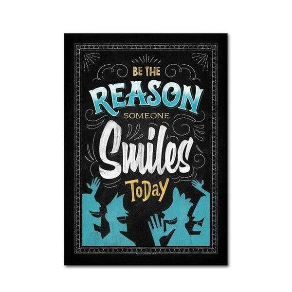 Be The Reason Someone Smiles Today Blackboard - Diamond Art Kit