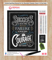 Courage To Continue Blackboard - Diamond Art Kit
