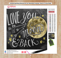 Love You To The Moon And Back Blackboard - Diamond Art Kit