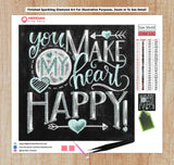 You Make My Heart Happy Blackboard - Diamond Art Kit