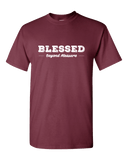 Blessed Beyond Measure Unisex T-Shirt