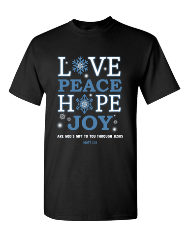 Love Peace Hope and Joy Unisex T-Shirt