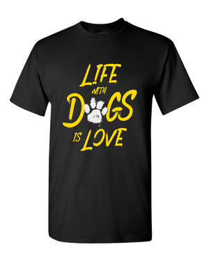 Life With Dogs Is Love Unisex T-Shirt