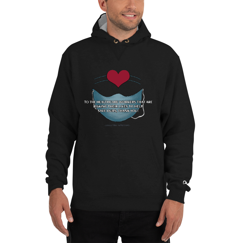 """Thank You Healthcare Workers"" Champion Brand Hoodie"