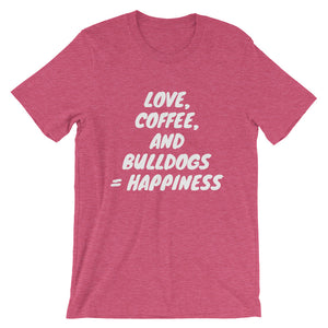 """Love, Coffee, and Bulldogs..."" Short-Sleeve Unisex T-Shirt"