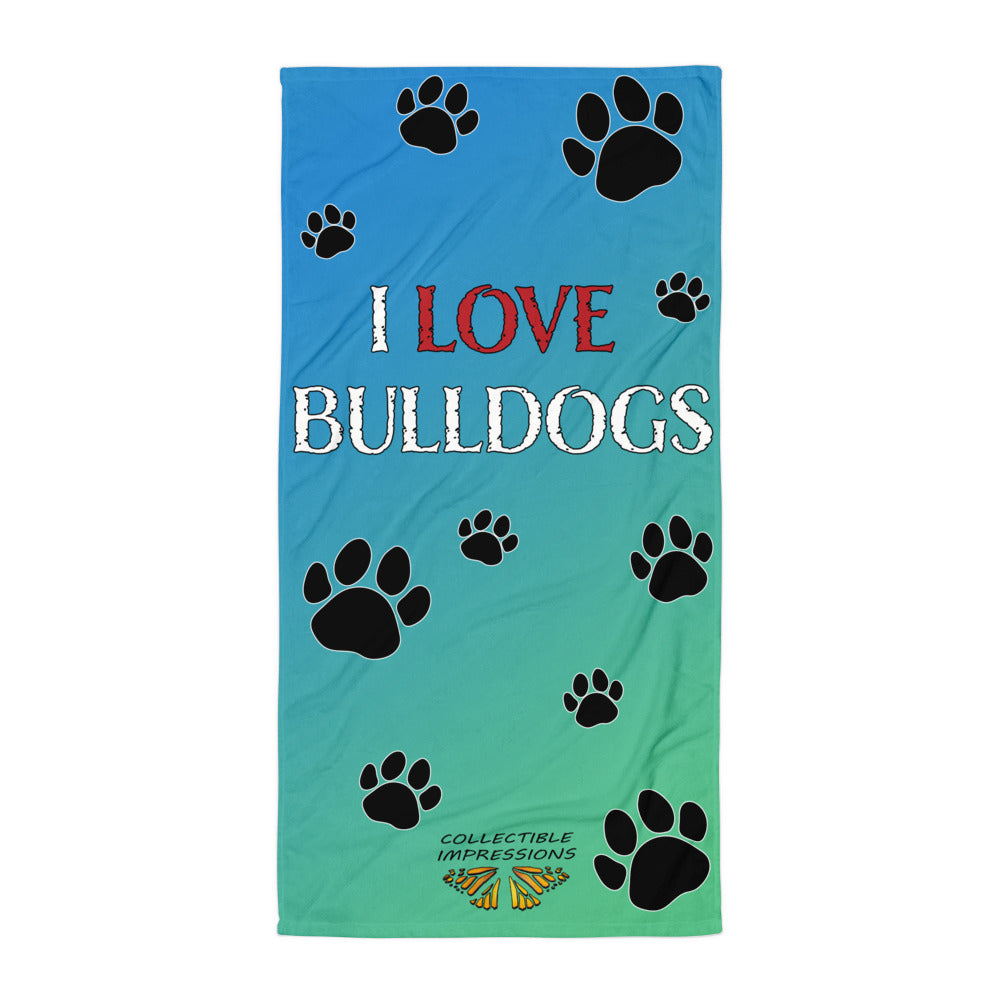 """I LOVE BULLDOGS"" Bath Towel Blue/Green"