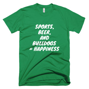 """Sports, Beer, and Bulldogs..."" Short-Sleeve T-Shirt"