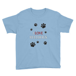 """I LOVE BULLDOGS"" Youth Short Sleeve T-Shirt"