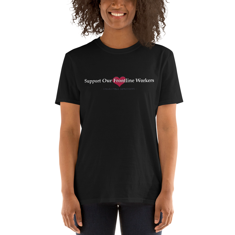 """Support Our Frontline Workers"" Short-Sleeve Unisex T-Shirt"