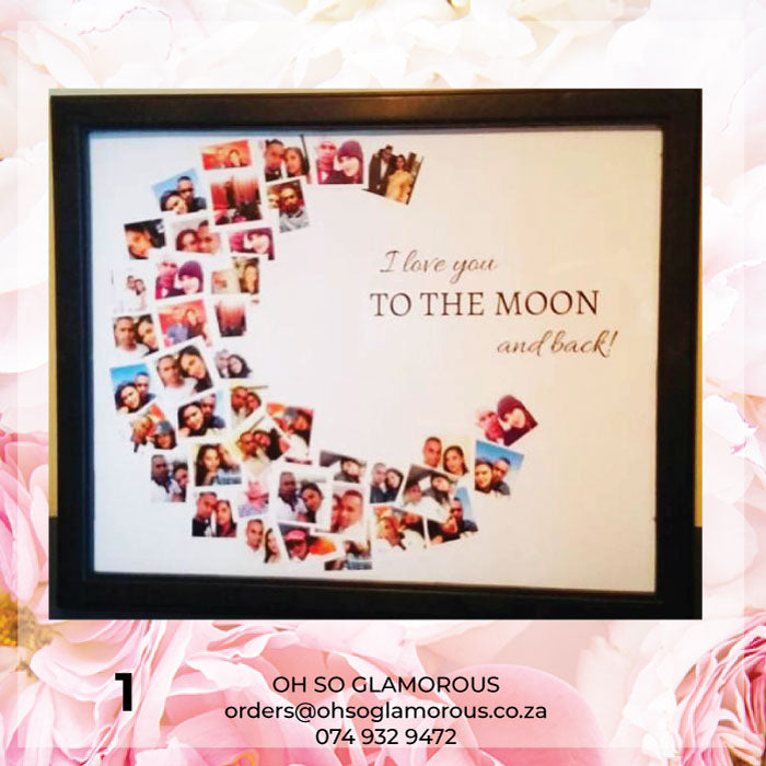 I Love You To The Moon And Back Frame Oh So Glamorous