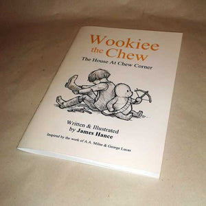 Wookiee The Chew - The House At Chew Corner - BOOK