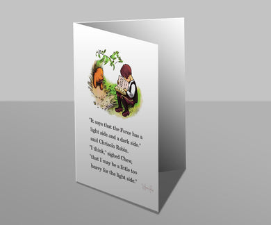 Wookiee the Chew - The Force - Greetings Card