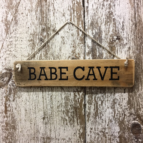 Gift for her babe cave man cave wood sign female woman sign