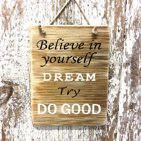 Believe In Yourself Reclaimed Wood Sign