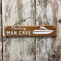 Gift for boaters Floating Man Cave Boating Sign Reclaimed wood
