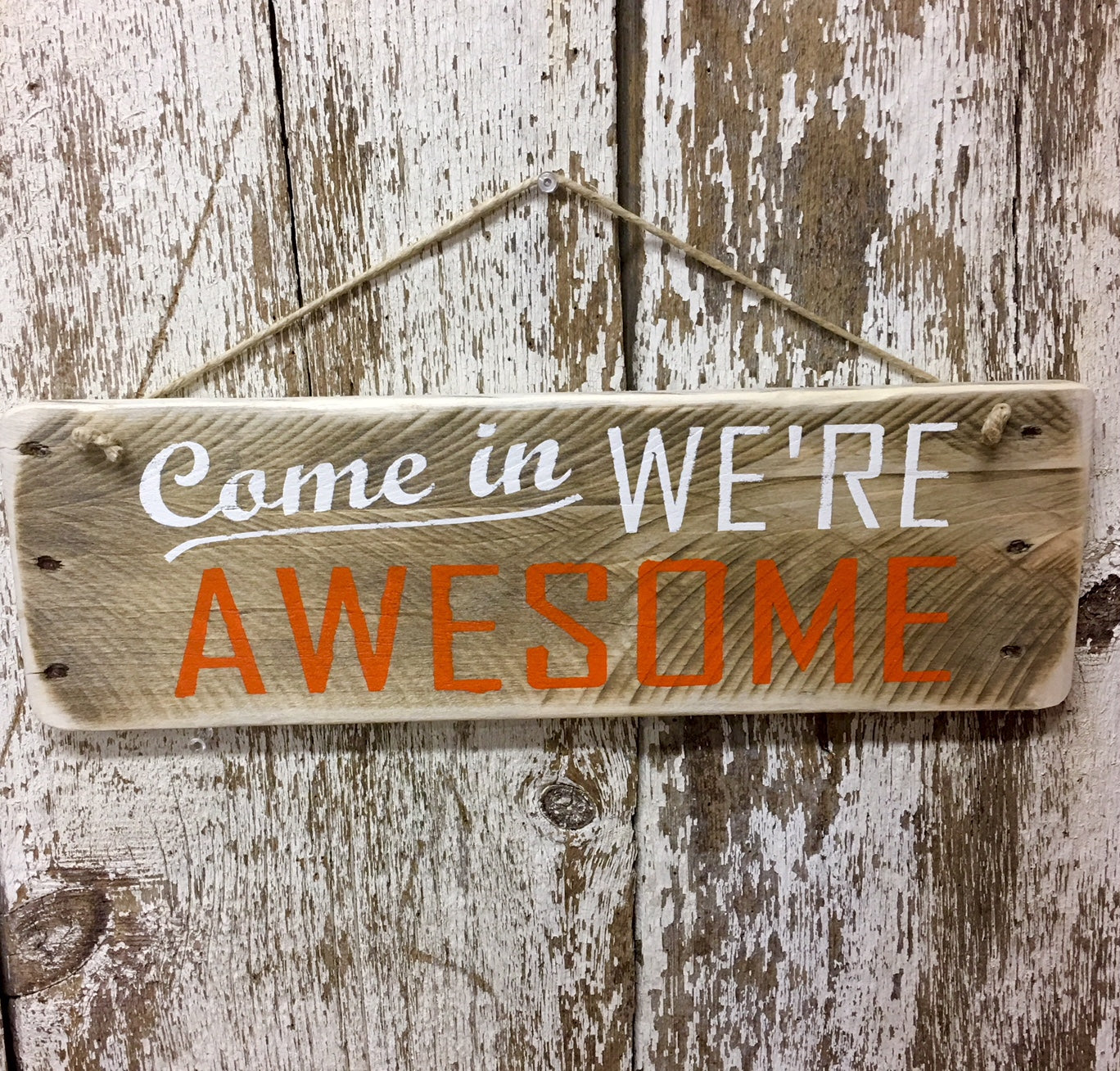 Come in were awesome sign for office door business signs open