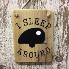 funny camping sign i sleep around camper wood sign