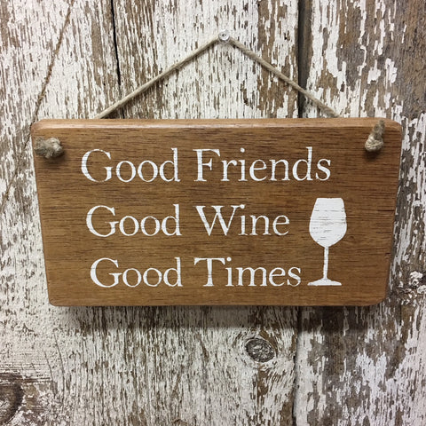 wine gift ideas rustic wine signs wine decor good friends wine times