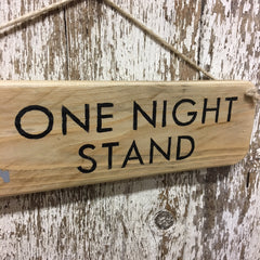 funny camping signs one night stand tent reclaimed wood sign