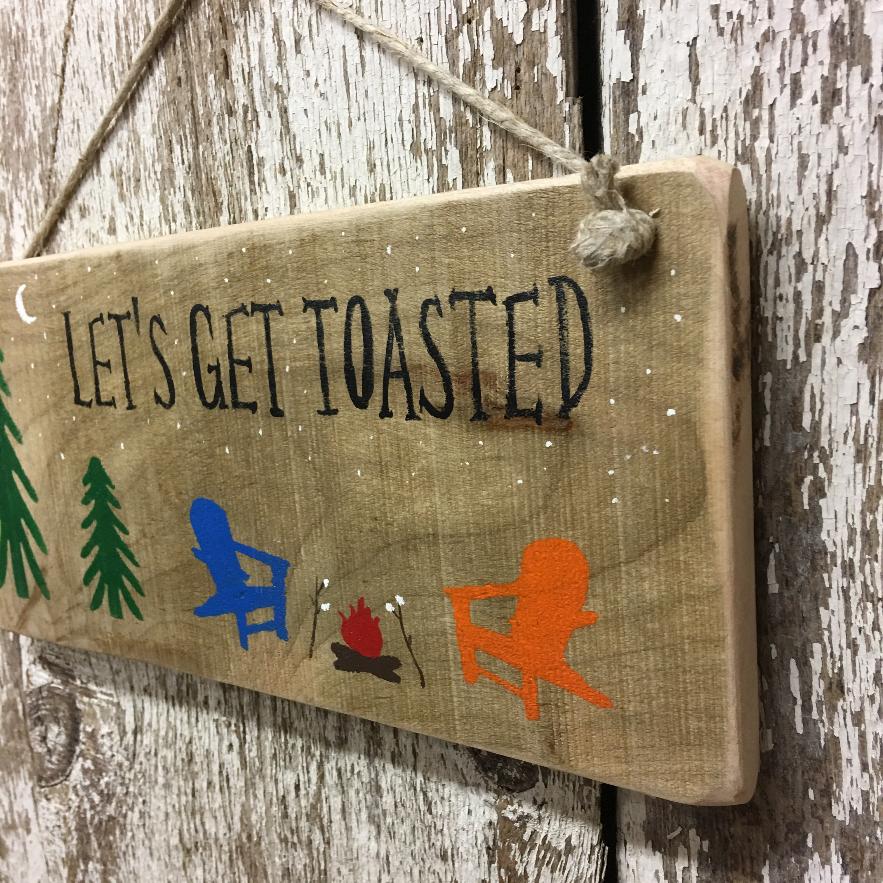 camping signs funny campsite sign gift idea let's get toasted funny