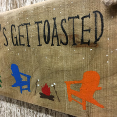 camping decor camper decor campfire sign let's get toasted funny sign
