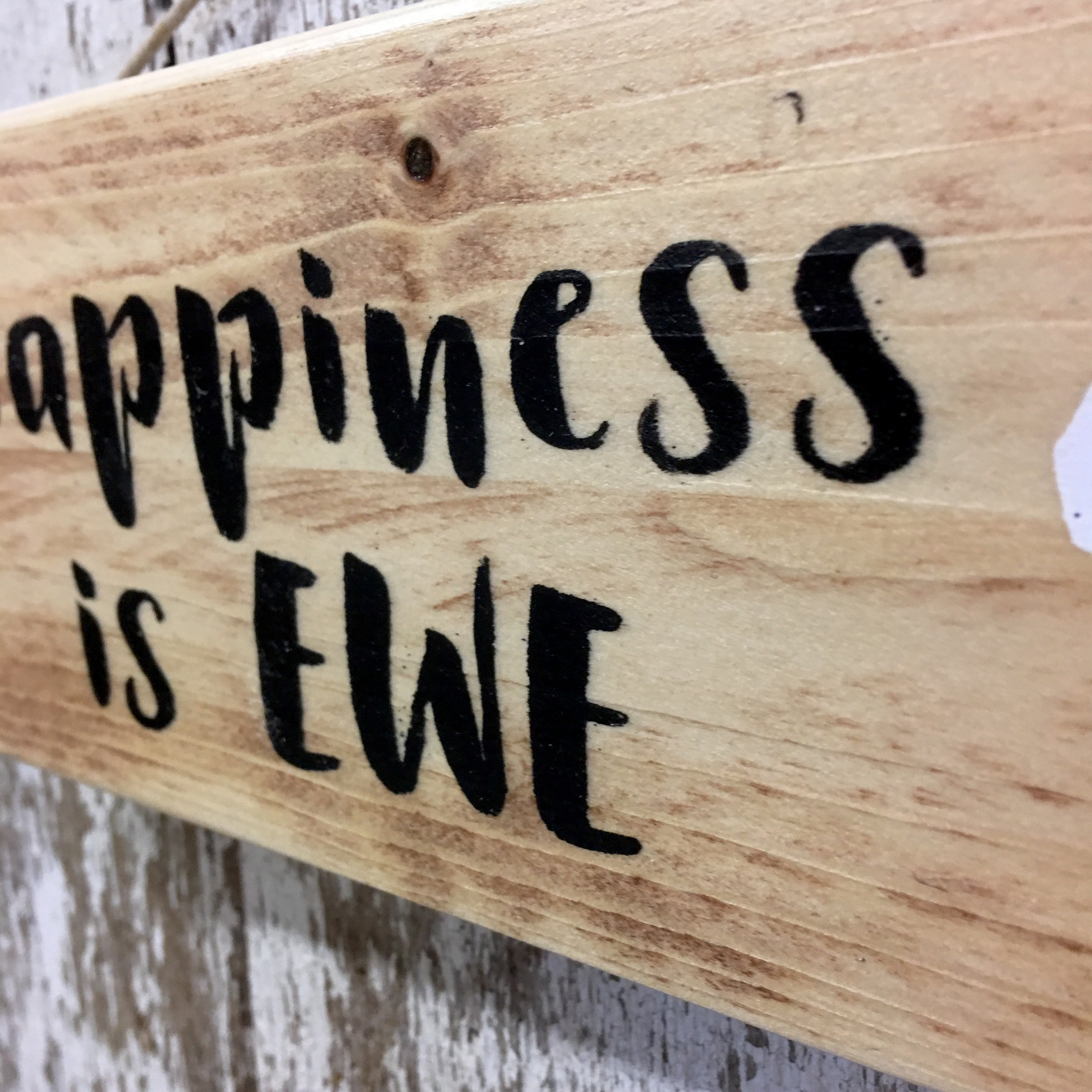 Sheep - Happiness is Ewe Reclaimed Wood Sign