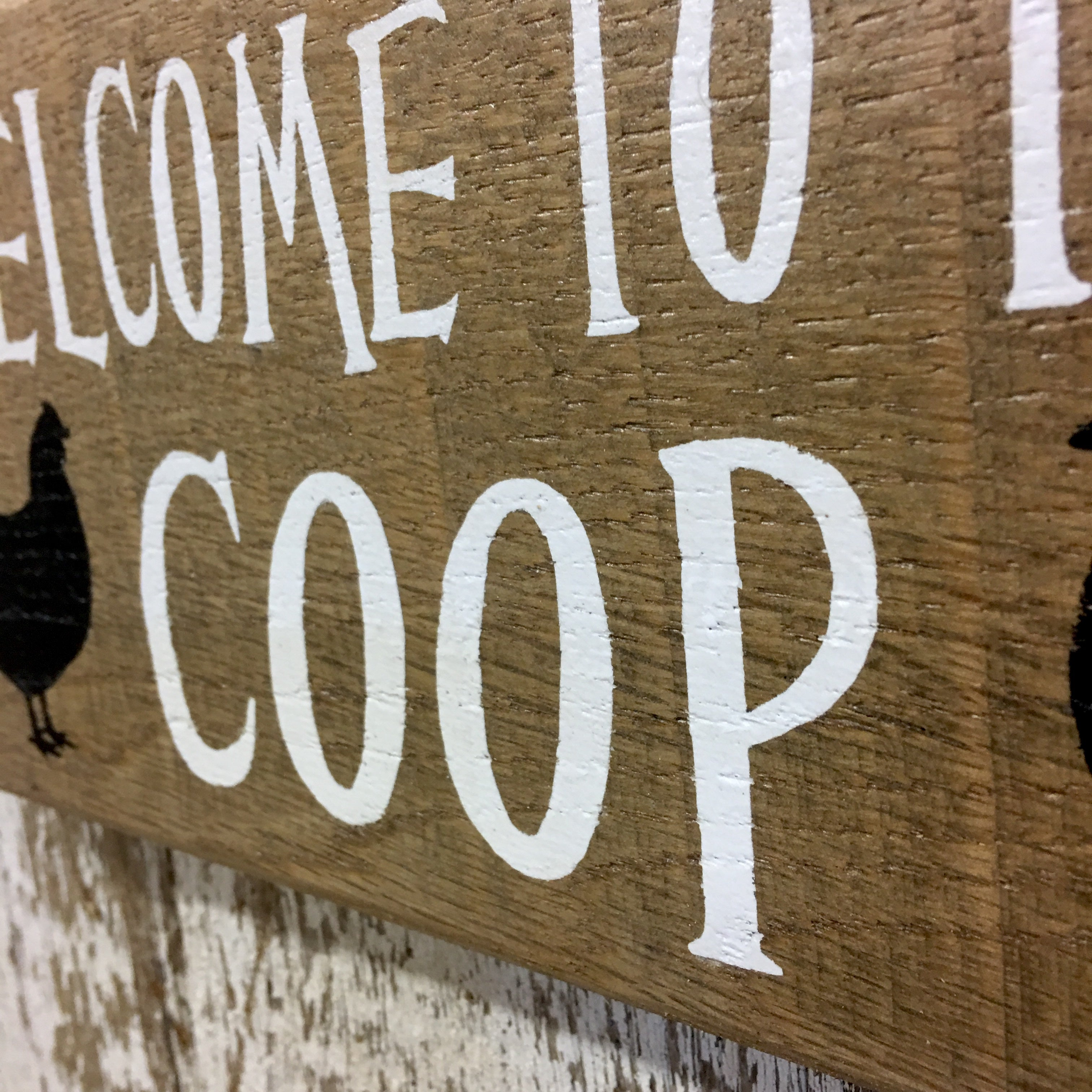 Welcome to the Coop Reclaimed Wood Sign