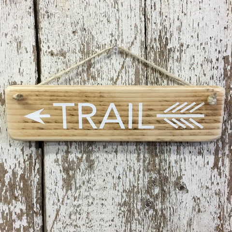 Hiking Gift - Trail Hiking - Reclaimed Wood Sign - Gifts for Hikers