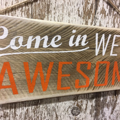 come in sign business sign welcome open awesome hand painted